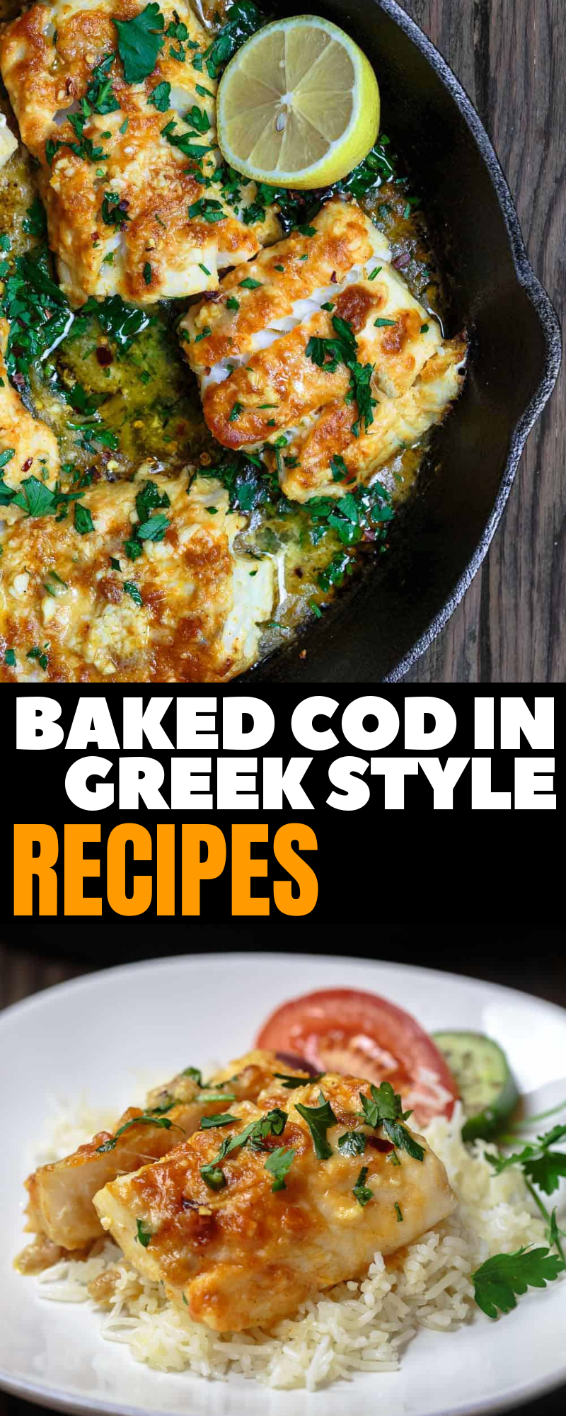 Baked Cod in Greek Style Dinner Recipes #dinnerrecipes #bakedrecipes #deliciousrecipes #dinnerrecipesforfamilymaindishes