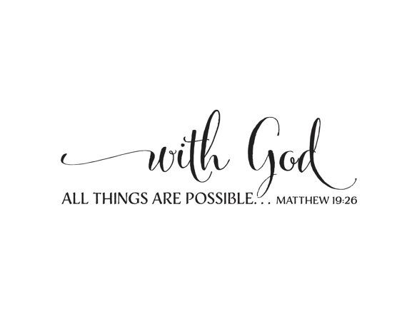 Matthew 1926 With God All Things Are Possible Scripture Bible