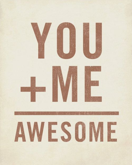 You Plus Me Equals Awesome Wood Block Art Print by LuciusArt