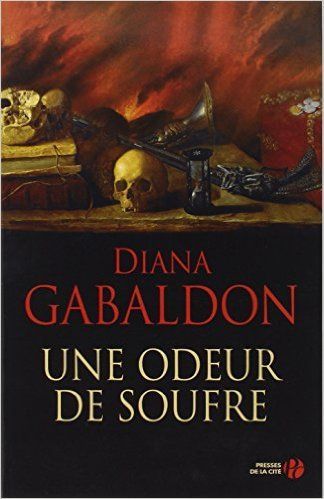 Amazon Fr Une Odeur De Soufre Diana Gabaldon Philippe