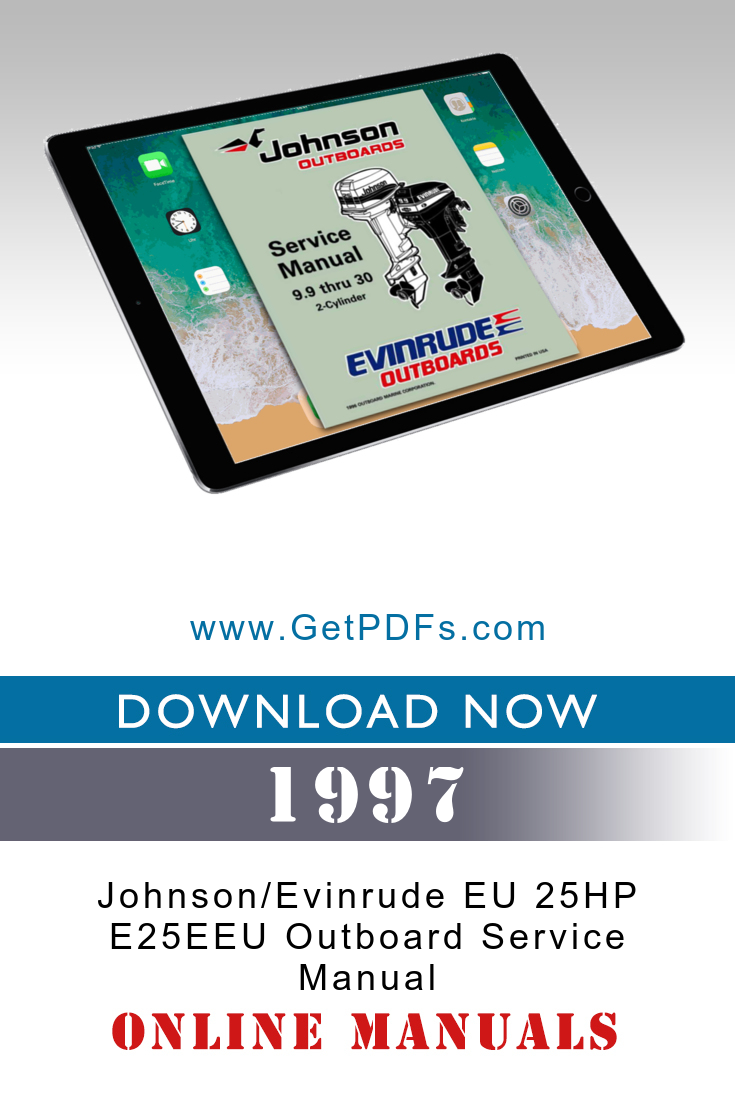1997 Johnson Evinrude Eu 25hp E25eeu Outboard Service Manual Outboard Online Education Programs Cv Services