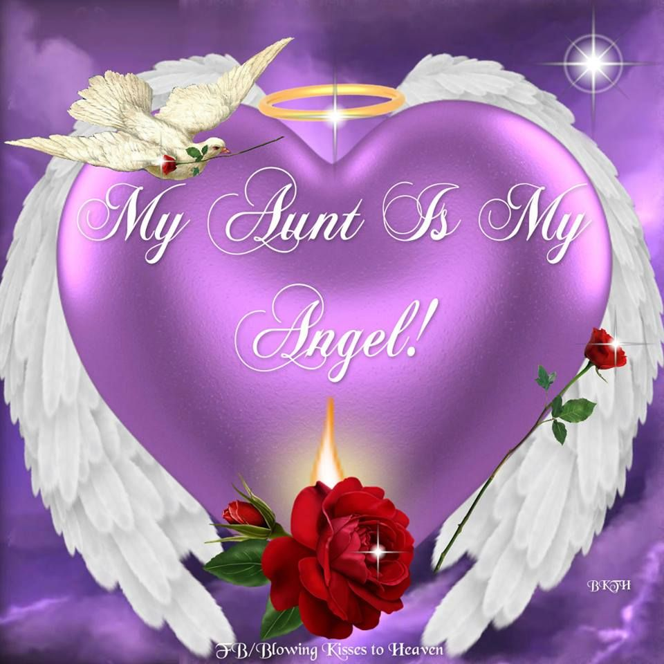 My Aunt is my Angel Missing My Loved es in Heaven