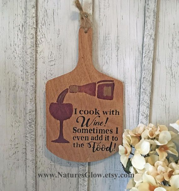 Wood Paddle Wine Sign Kitchen Decor I Cook with Wine Bar | Nature's