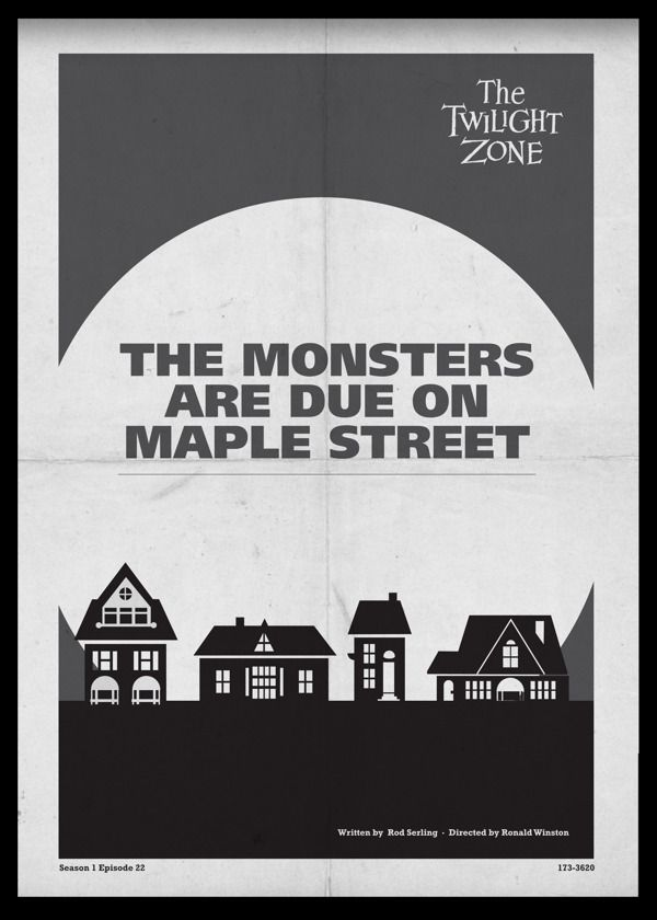 The Monsters Are Due On Maple Street Twilight Zone Posters By Luke Vickers Twilight Zone Twilight Science And Superstition