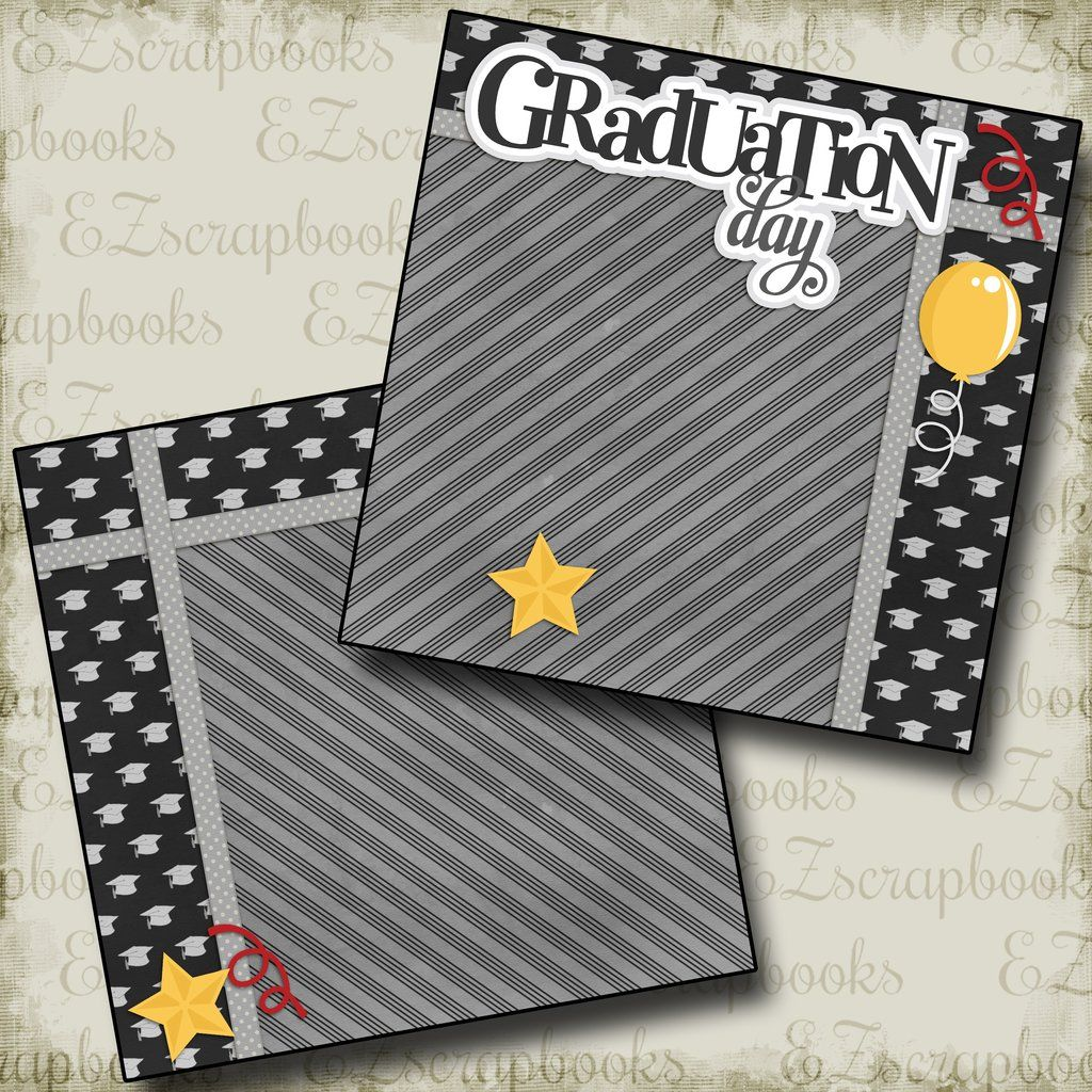 Graduation Day Premade Scrapbook Pages EZ Layout 2133