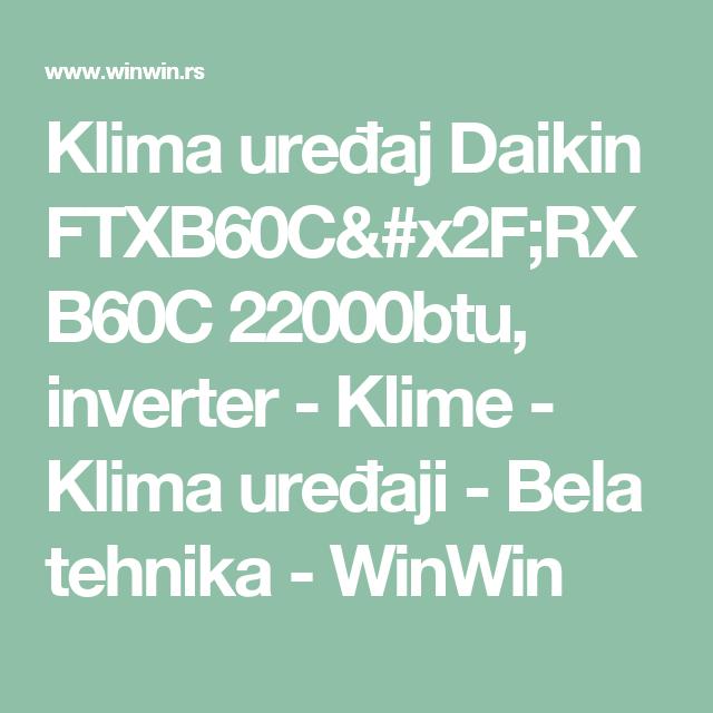 Klima uređaj Daikin FTXB60C RXB60C 22000btu 76e879e657f7