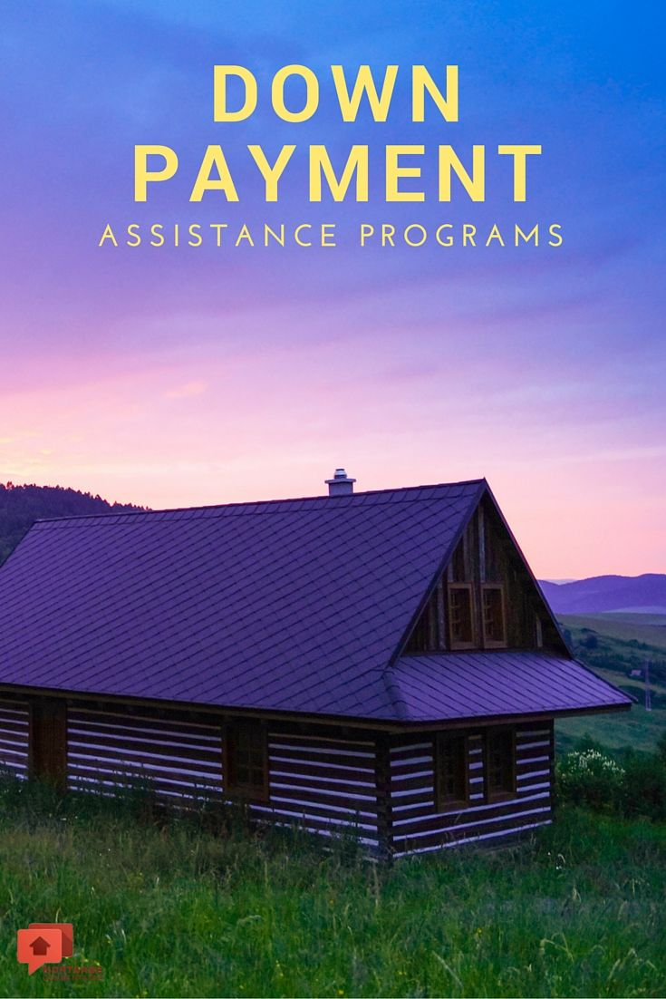 Down Payment Assistance Programs May Be Able To Help You Get The Home Of Your Dreams Click Here And Fill O First Time Home Buyers Home Buying Tips Home Buying