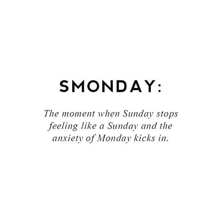 Smonday When Sunday starts to feel like Monday