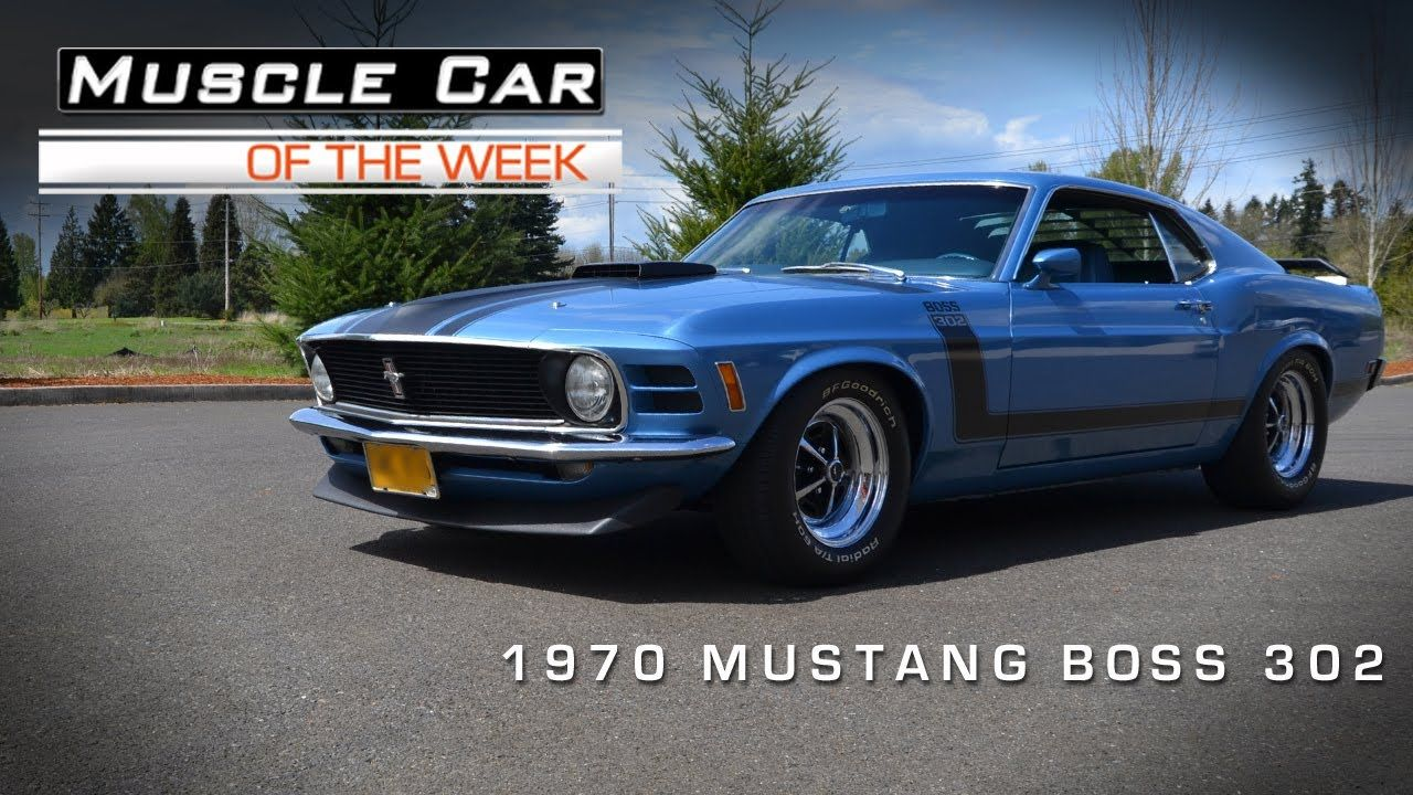 Muscle car of the week video 13 1970 ford mustang boss 302
