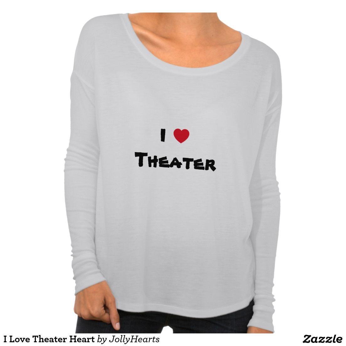 I Love Theater Heart Tee Shirt. Customizable.