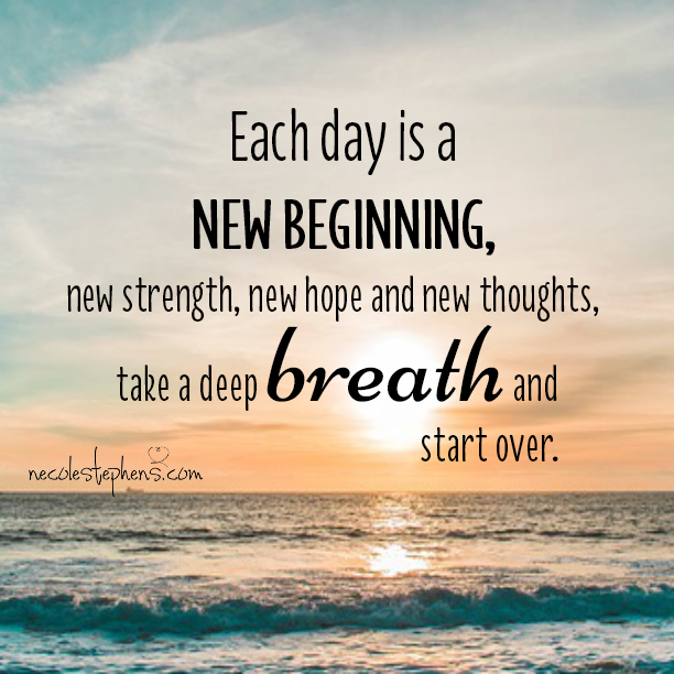 Pin By Admaelnigatu On I Am A Christian Ispirational Quotes New Day Quotes New Beginning Quotes