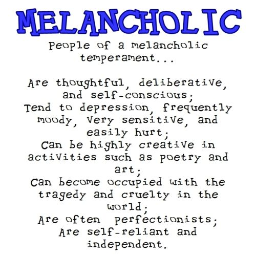 Who is a melancholic person