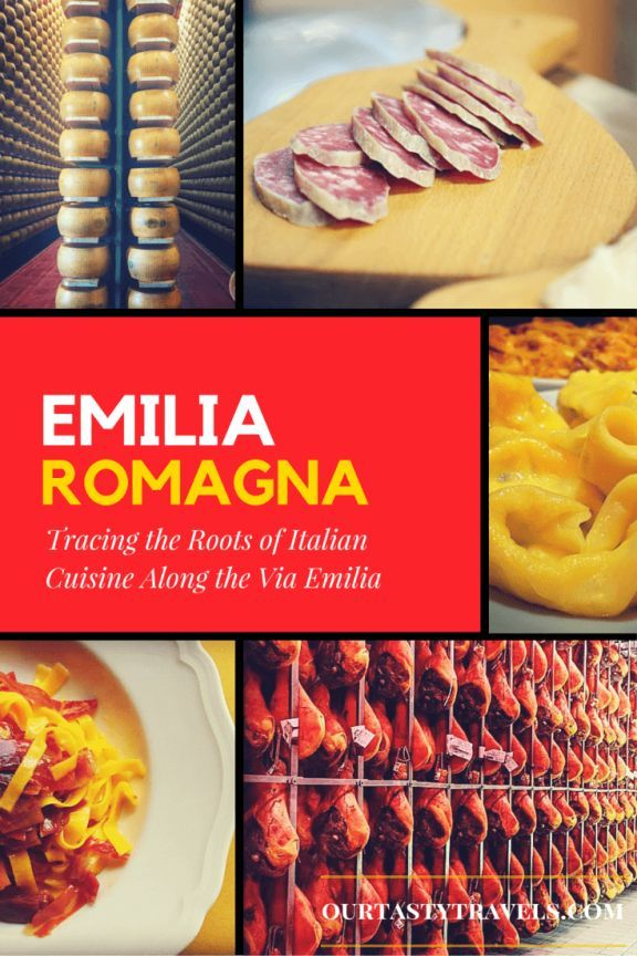 tracing the roots of italian cuisine along the via emilia our tasty travels international foodfood itemsitaly