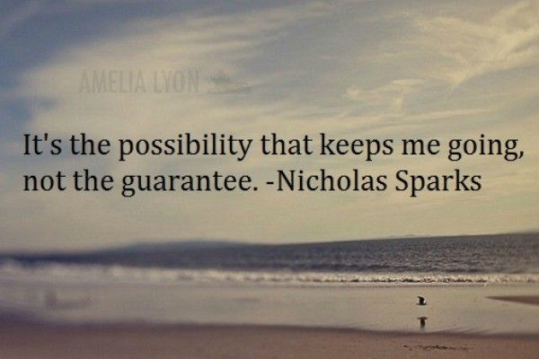 13 Nicholas Sparks Quotes To Help Him Cope With HIS ...