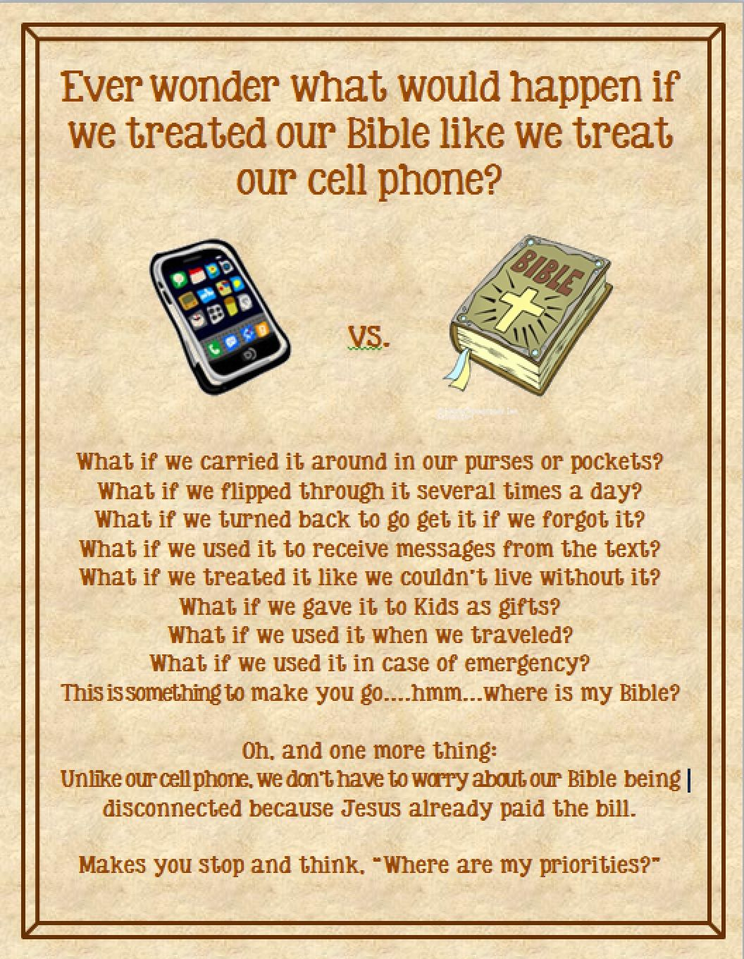 Bible vs. Cell phone - I like this but I wanted to add ...