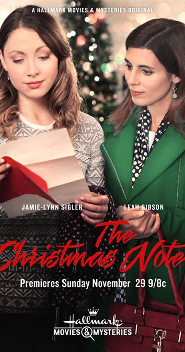 The Christmas Note 2015. With JamieLynn Sigler, Leah