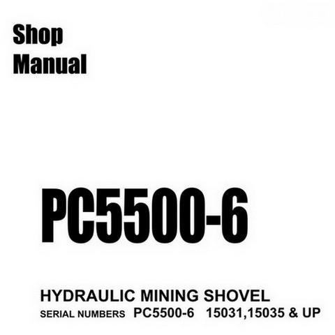 Komatsu PC5500-6 Hydraulic Mining Shovel Service Repair