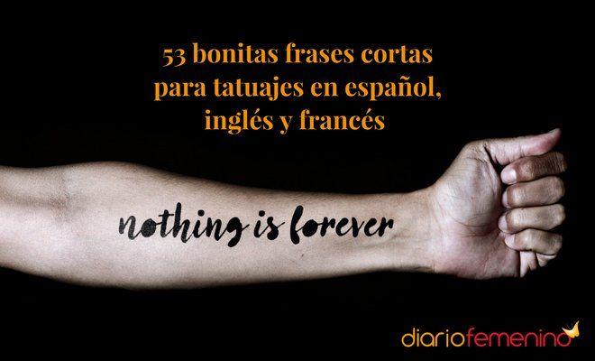 Unas Bonitas Frases Cortas Para Tatuajes En Español Inglés Y