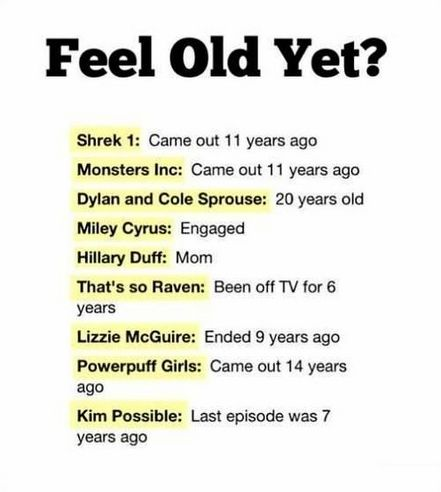 I feel so old and I'm only a teenager
