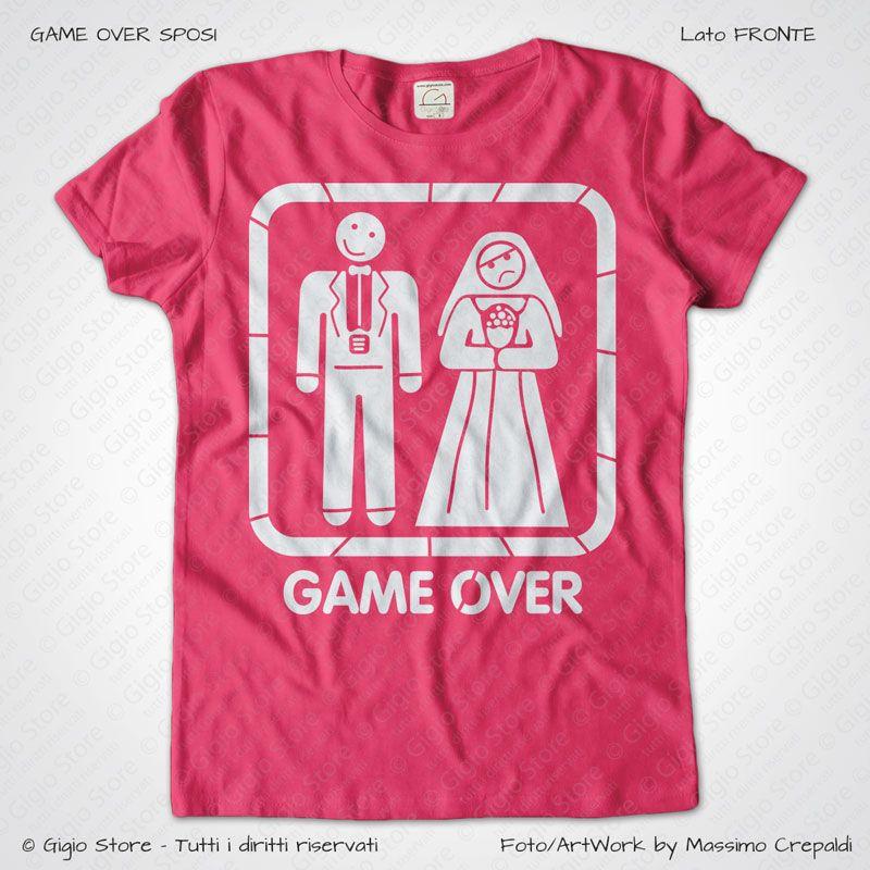 Maglietta Addio al Nubilato Game Over Sposi colore Fucsia stampa colore Bianco taglia XS, S, M, L, XL