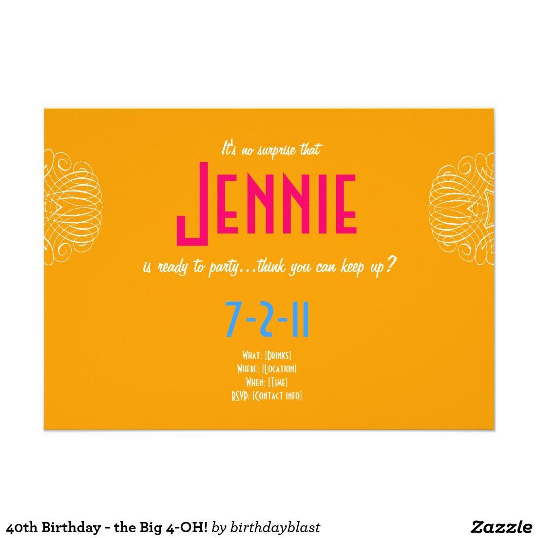 40th Birthday The Big 4 Oh Card Zazzle Invitations 40th