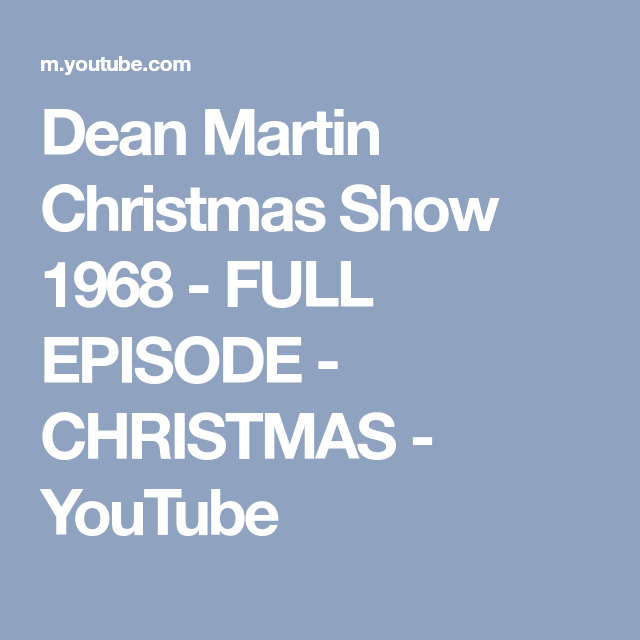 dean martin christmas show 1968 full episode christmas youtube