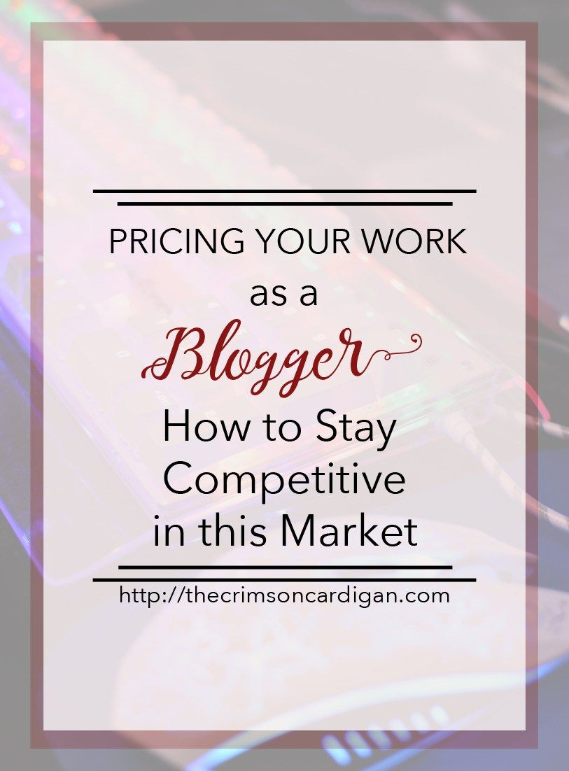 How to Price Your Work as a Blogger Writing a business
