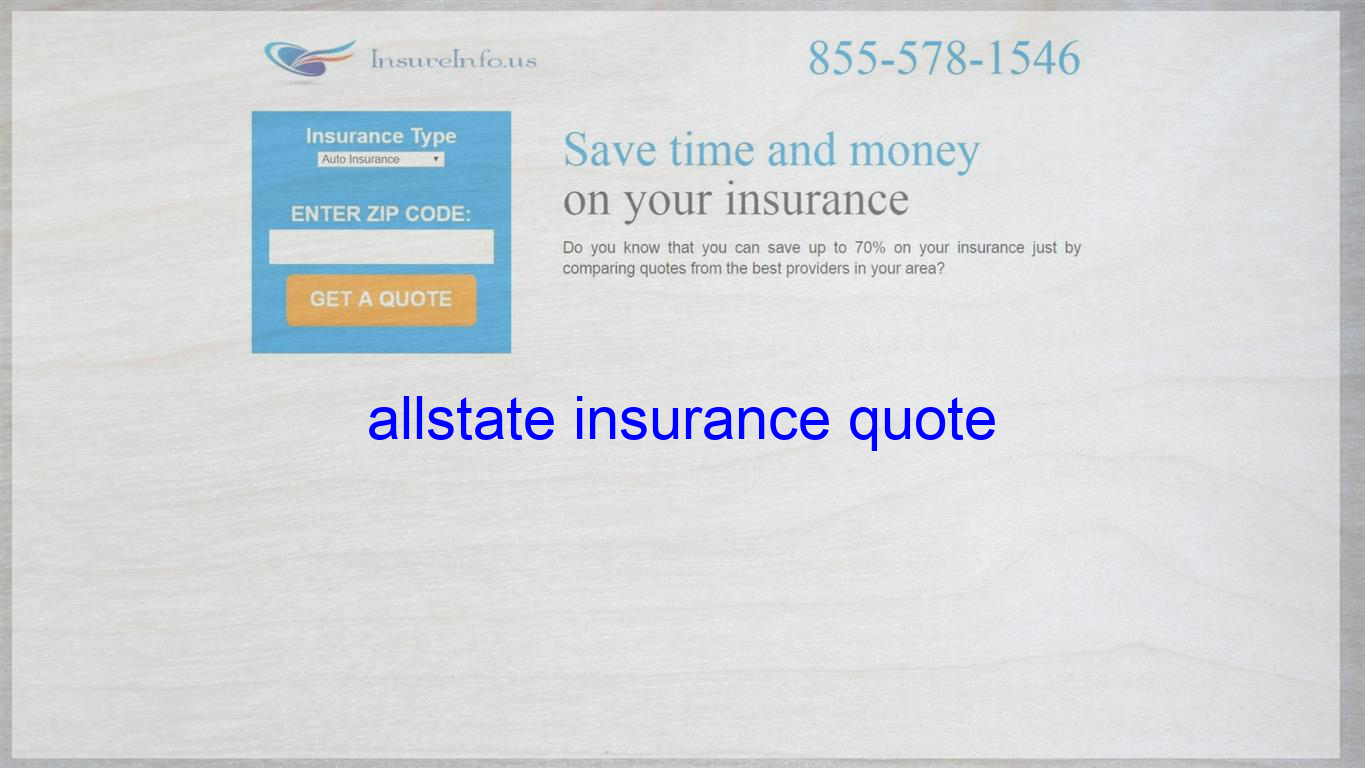 Allstate Insurance Quote Life Insurance Quotes