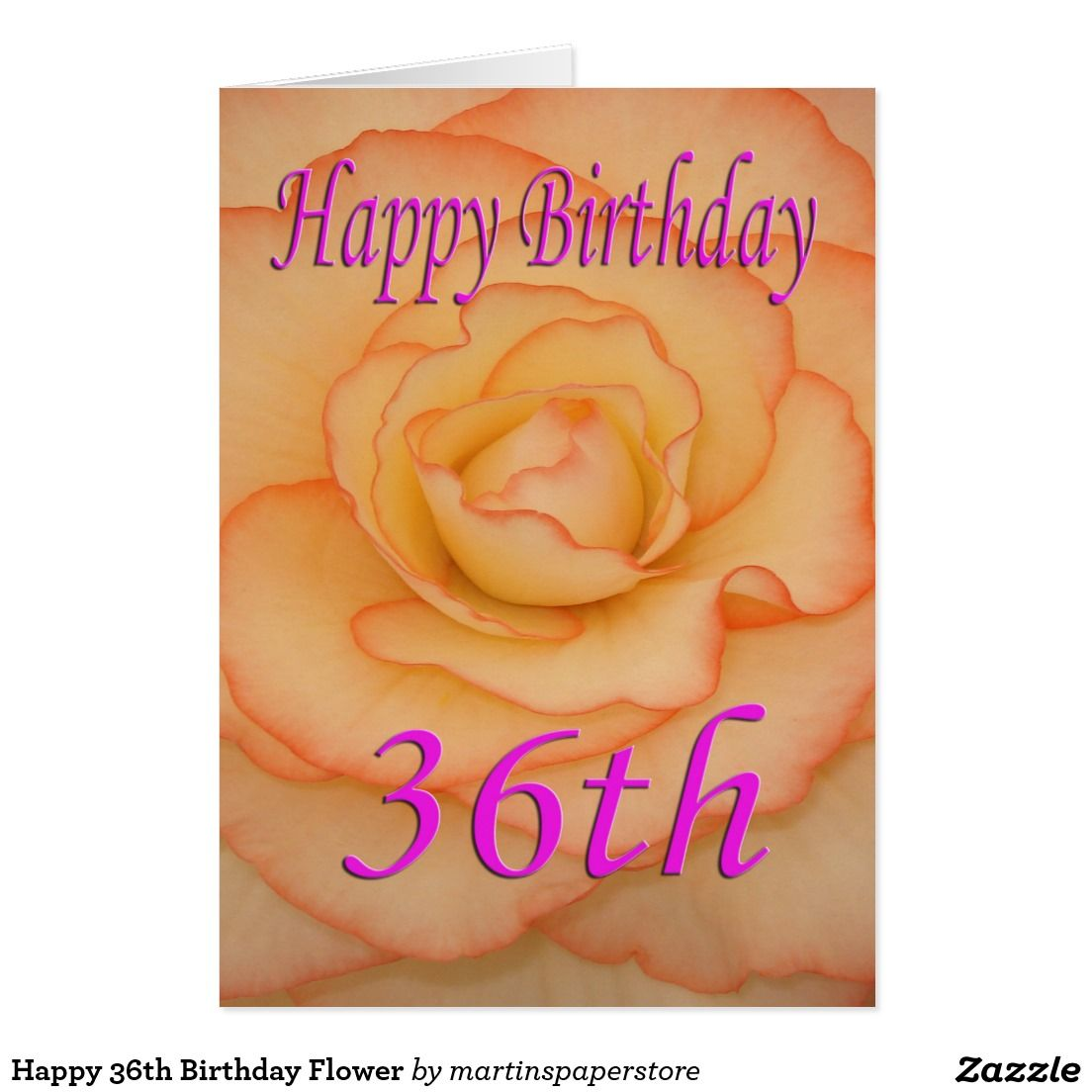 Happy 36th Birthday Flower Card Birthday Cards Pinterest 36th