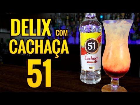 Delix com Cachaça 51 - AllCool #181 - YouTube