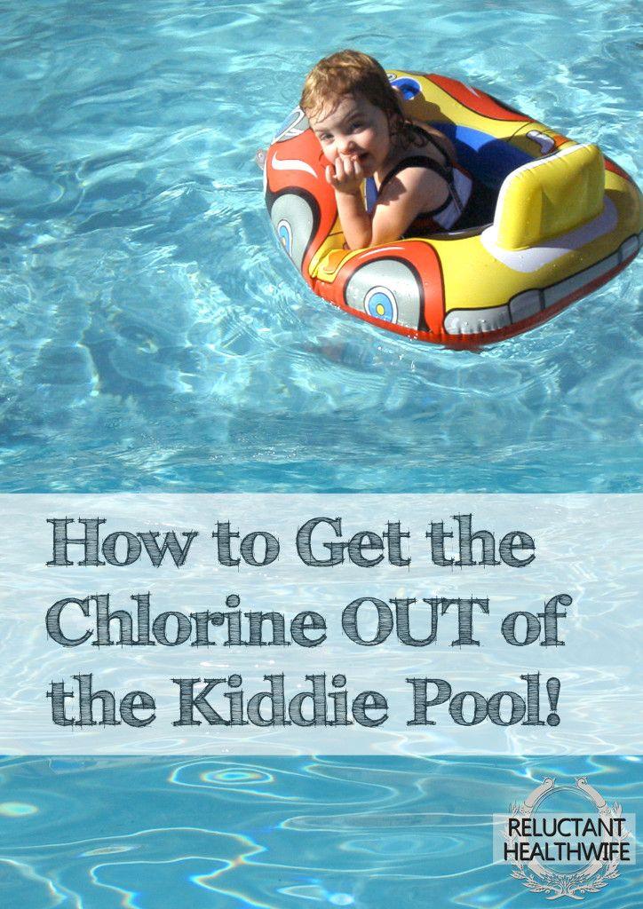 Dont the chlorine in the kiddie pool kiddie pool