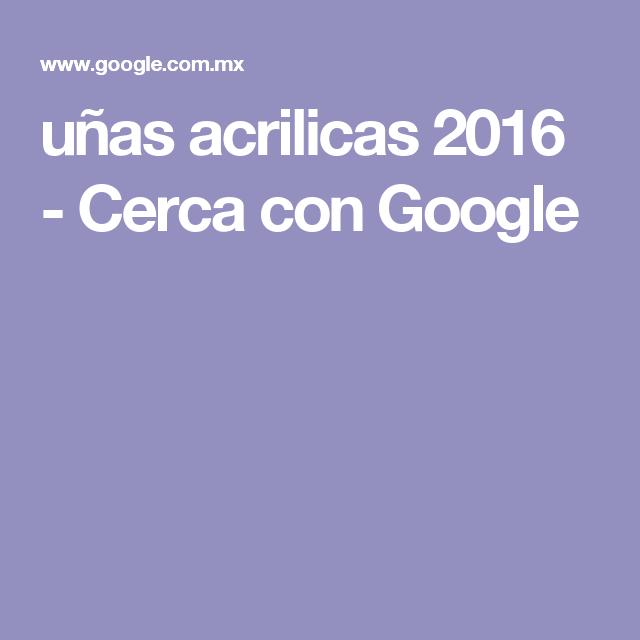 uñas acrilicas 2016 - Cerca con Google