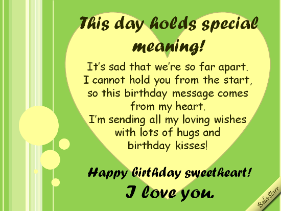 A LongDistance birthday ecard for your sweetheart. See