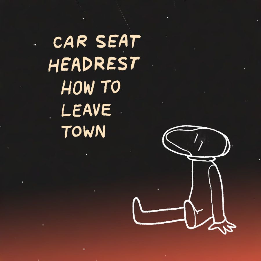 How To Leave Town Car Seat Headrest 2014 Car Seat Headrest Headrest Car Seats