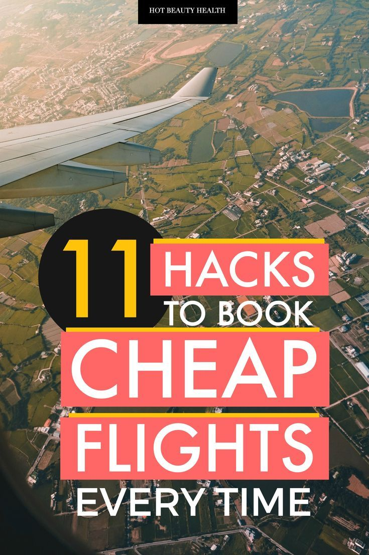 How to find the cheapest flights possible when you're on a travel budget. These 11 flying hacks will help you book cheap flights to anywhere in the world (i.e to Europe, the U.S., etc) every time. #hotbeautyhealth #flighthacks #travelhacks #saveontravel #cheapflights #budgettravellers