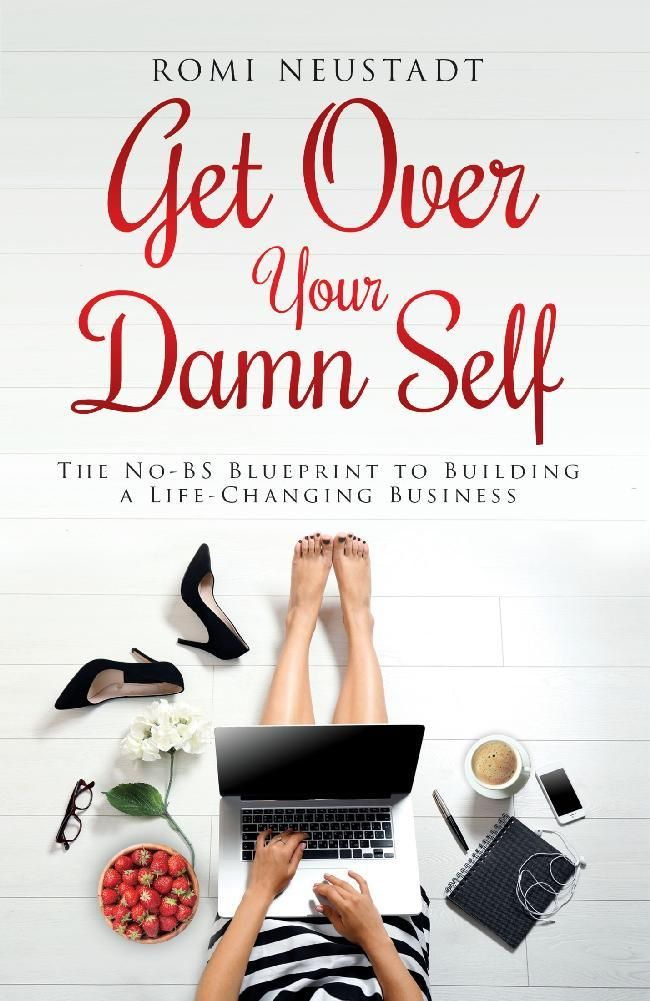 Get Over Your Damn Self The No-BS Blueprint to Building - fresh blueprint 2 cover