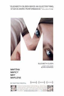 MARTHA MARCY MAY MARLENE. Absorbing psychological indie cult-escape drama. Beautifully written, shot and directed. 4 stars