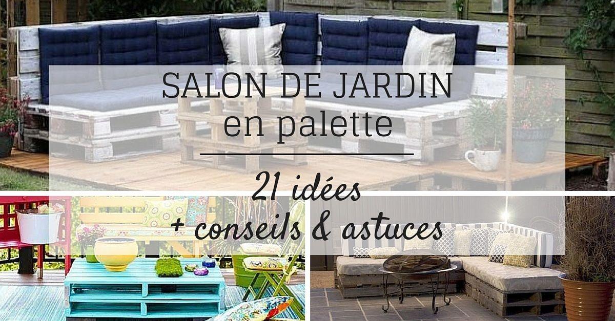 Salon de Jardin en Palette : 21 Idées à Découvrir | Pallet ...