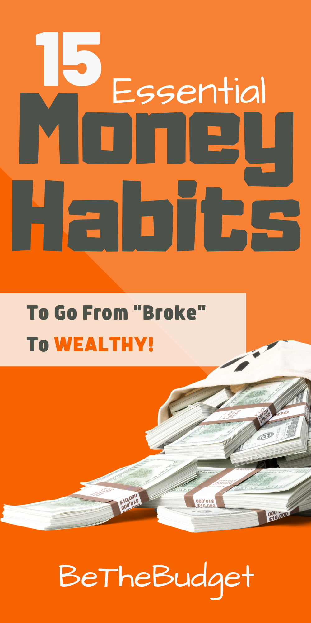 15 Good Money Habits To Turn Your Finances Around (With