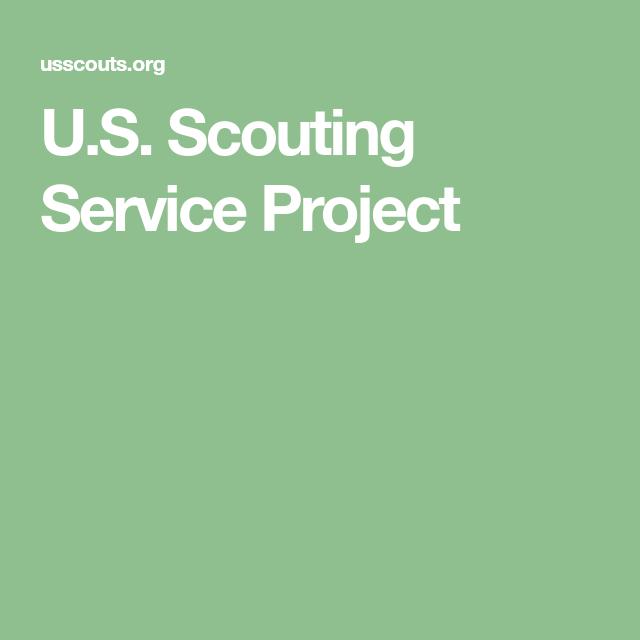 U S  Scouting Service Project | Eagle scout | Pinterest