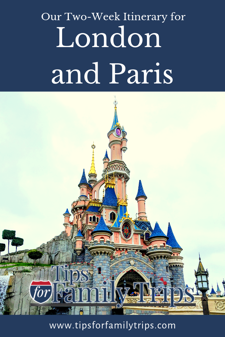 London And Paris My Family S Two Week Itinerary Disney Travel