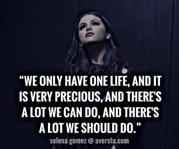 24 Inspiring Selena Gomez Quotes You Need In Your Life The Ultimate Inspirational Life Quotes Business Woman Quotes Woman Quotes Good Woman Quotes