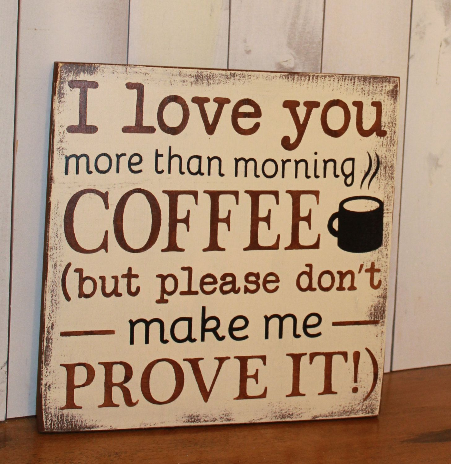 I Love You more than morning Coffee but by TheGingerbreadShoppe