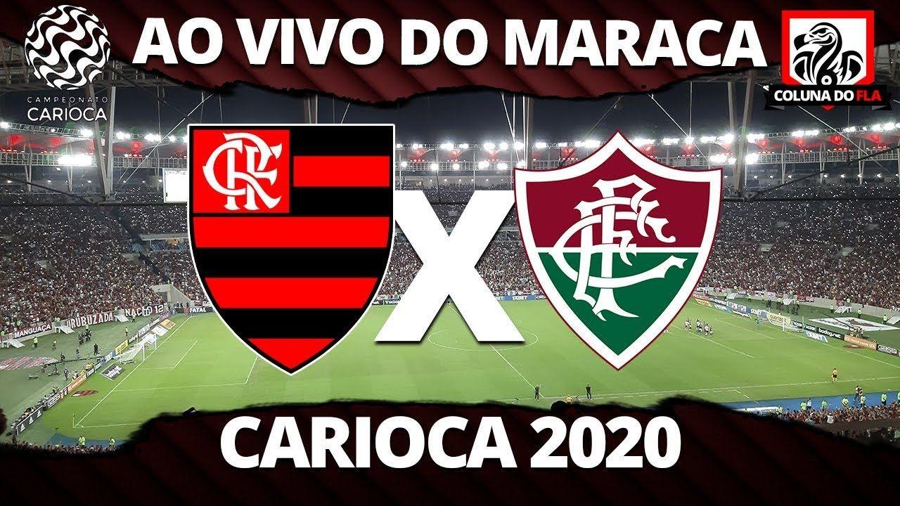 Ao Vivo Assista A Flamengo X Fluminense Com O Coluna Do Fla Flamengo X Fluminense Fluminense Flamengo Ao Vivo