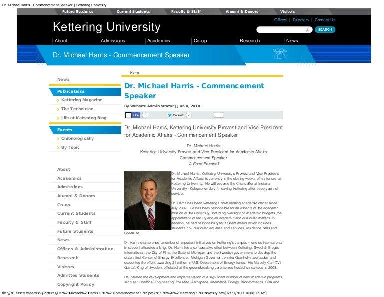 Dr. Michael Harris Commencement Speaker Kettering University on way to be Michael Harris academic, Chancellor IU Kokomo by Michael  Harris Chancellor  via slideshare