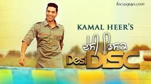 Desi Disc By Kamal Heer Mp3 Songspk Download Mp3 Song Download Songs Mp3 Song