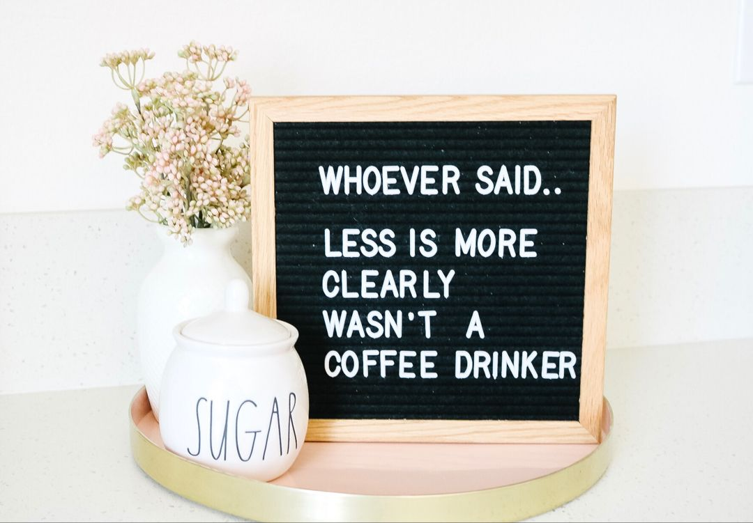 Give me all the coffee humor letter boards lettering