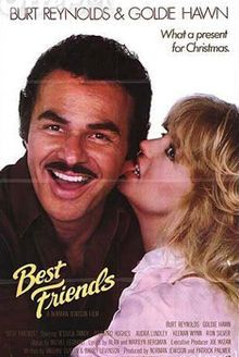 Best Friends Is A 1982 Feature Film Starring Burt Reynolds And