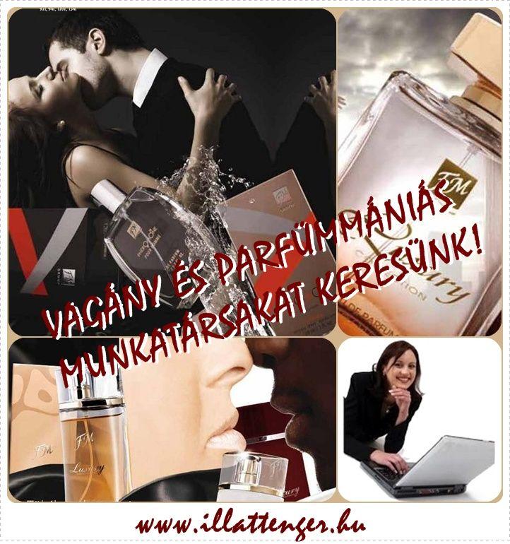 Ha igen, és szeretnél pénzt keresni, csatlakozz hozzánk! Miért az FM Group? http://illattenger.gportal.hu/gindex.php?pg=28993968  Termékforgalmazói regisztráció: http://www.illattenger.gportal.hu/gindex.php?pg=29857603