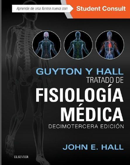 GUYTON Y HALL. Tratado de Fisiología médica: 13 Edición. PDF-IOS ...